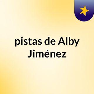 pistas de Alby Jiménez