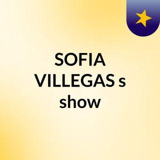 SOFIA VILLEGAS's show