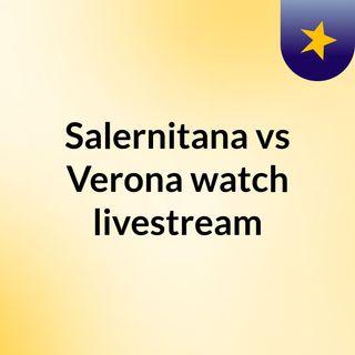 Salernitana vs Verona watch livestream