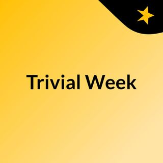 Trivial Week Episode 7 - Automotive Litigation