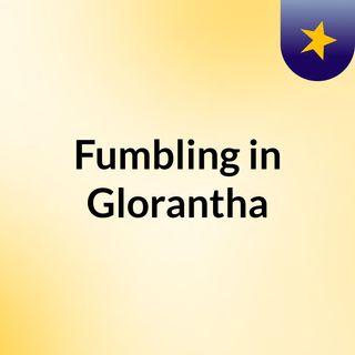Fumbling in Glorantha