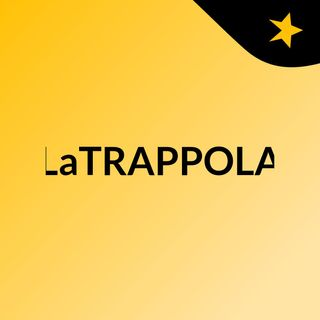 LaTRAPPOLA