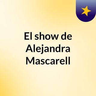El show de Alejandra Mascarell