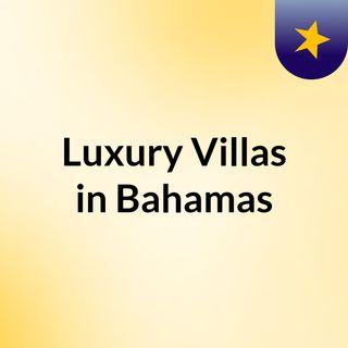 Luxury Villas in Bahamas