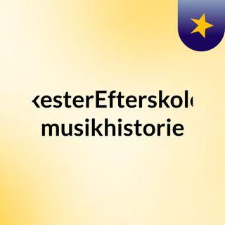 OrkesterEfterskolens musikhistorie