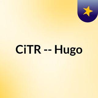 CiTR -- Hugo