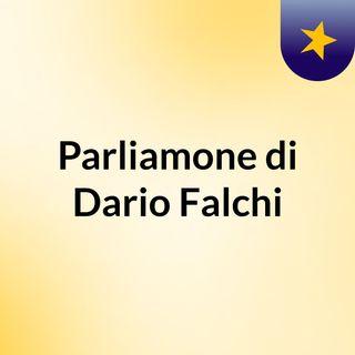 Parliamone di Dario Falchi