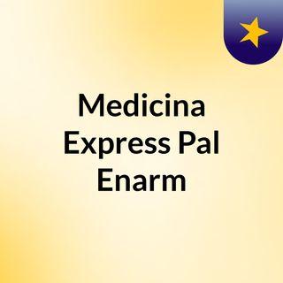 Medicina Express Pal Enarm
