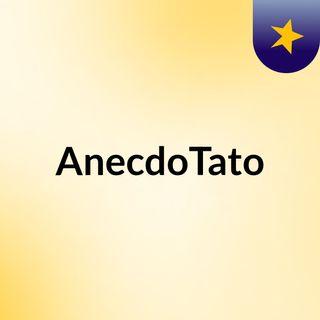 AnecdoTato #2