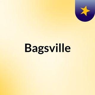 Bagsville #2