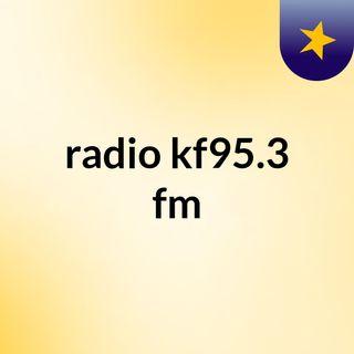 radio kf 95.3 fm