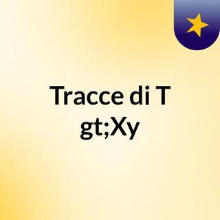 T>Xy - In Un Battito [ prod.Tavis Moore ]