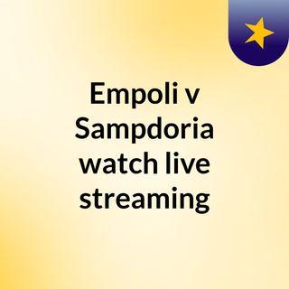 Empoli v Sampdoria watch live streaming