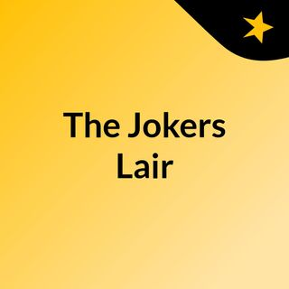The Jokers Lair