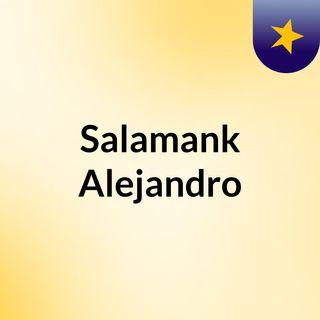 Salamank Alejandro