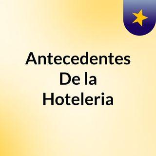 Antecedentes De la Hoteleria