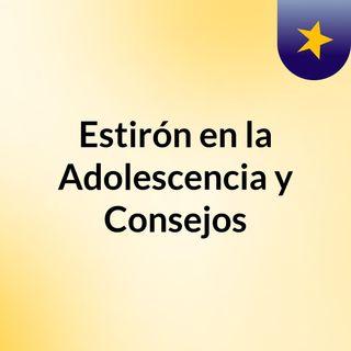 """""""El Estirón"""" en la adolescencia y consejos"""