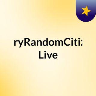 EveryRandomCitizen. Live