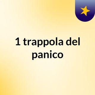 #1 trappola del panico