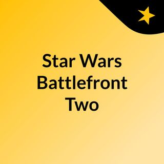 Star Wars Battlefront Two