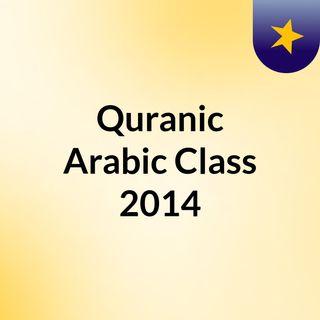 Quranic Arabic Class 2014
