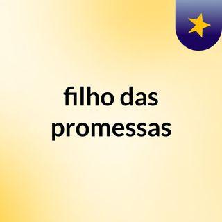 filho das promessas