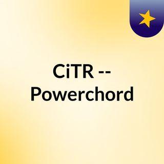 CiTR -- Powerchord