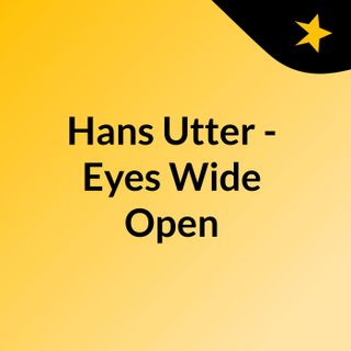 Hans Utter - Eyes Wide Open