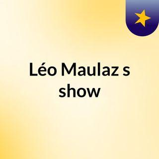 Léo Maulaz's show