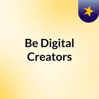 Be Digital Creators