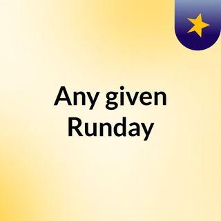 Any given Runday