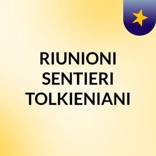 RIUNIONI SENTIERI TOLKIENIANI