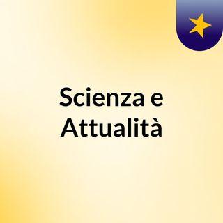 Scienza e Attualità