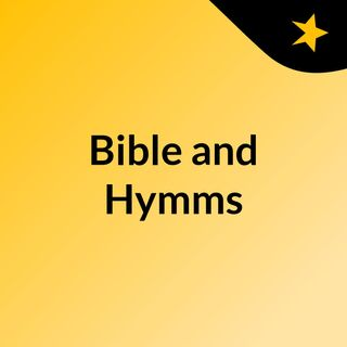Bible and Hymms