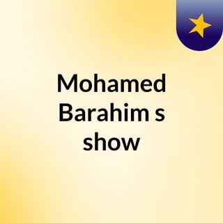 Mohamed Barahim's show