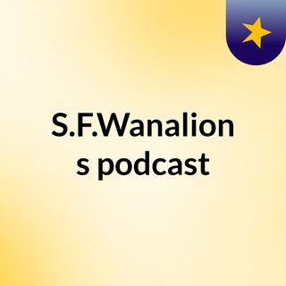 Episode 2 - S.F.Wanalion's