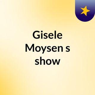 Gisele Moysen's show