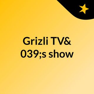Episode 16 - GrizliFM Special Music