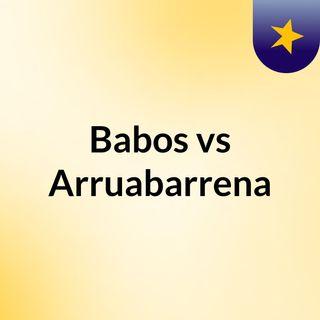 Babos vs Arruabarrena