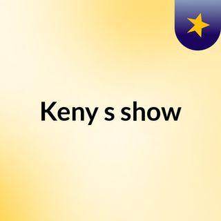 Keny's show