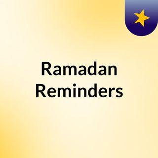 Ramadan Reminders