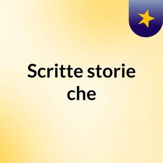 Scritte, storie che