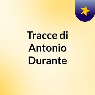 Tracce di Antonio Durante