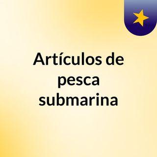 Artículos de pesca submarina