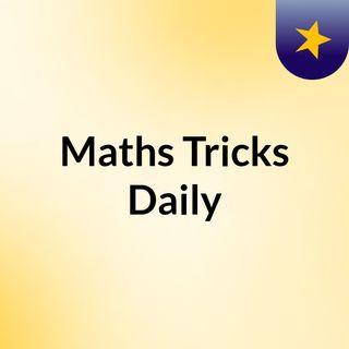 Maths Tricks Daily