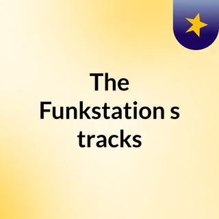 The Funkstation's tracks