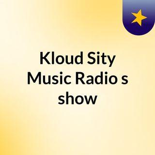 KLOUD SITY RADIO SILVER SATURDAY