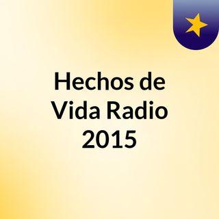 Hechos de Vida Radio 2015