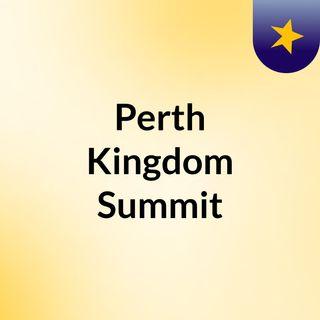 Perth Kingdom Summit
