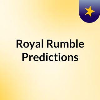 Royal Rumble Predictions